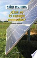 libro ¿qué Es La Energía Renovable?: Definir El Problema (what Is Clean Energy? Defining The Problem)