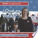 libro ¿qué Es Votar? (what Is Voting?)