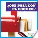 libro ¿qué Pasa Con El Correo? (where Does Mail Go?)