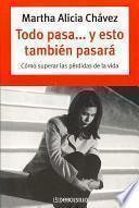 libro Todo Pasa... Y Esto Tambien Pasara/ Everything Passes... And This Will Also Pass