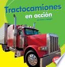 libro Tractocamiones En Accion (big Rigs On The Go)