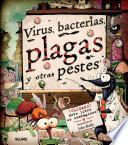libro Virus, Bacterias, Plagas Y Otras Pestes