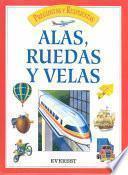 libro Alas, Ruedas Y Velas