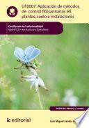 libro Aplicación De Métodos De Control Fitosanitarios En Plantas, Suelo E Instalaciones. Agah0108