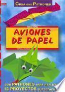 libro Aviones De Papel