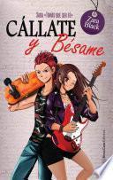 libro Cállate Y Bésame (saga Tqst 2)