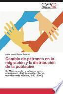 libro Cambio De Patrones En La Migración Y La Distribución De La Población