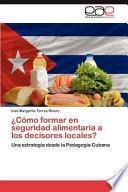 libro ¿cómo Formar En Seguridad Alimentaria A Los Decisores Locales?