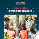 libro Como Tomar Decisiones En Grupo (how To Make Decisions As A Group)