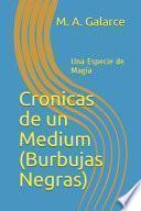libro Cronicas De Un Medium (burbujas Negras)