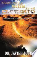 libro Cuando La Iglesia Es Mi Desierto