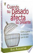 libro Cuando Su Pasado Afecta Su Presente