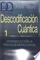 libro Descodificacion Cuantica