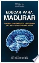 libro Educar Para Madurar