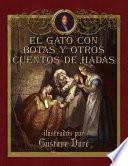 libro El Gato Con Botas Y Otros Cuentos De Hadas Ilustrados Por Gustave Dore