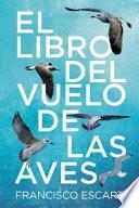 libro El Libro Del Vuelo De Las Aves