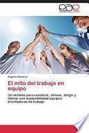 libro El Mito Del Trabajo En Equipo