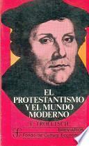 libro El Protestantismo Y El Mundo Moderno