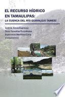 libro El Recurso Hídrico En Tamaulipas