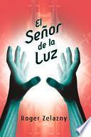 libro El Señor De La Luz