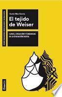 libro El Tejido De Weiser