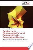 libro Empleo De La Biorremediación En El Saneamiento De Ecosistemas Marinos