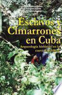 libro Esclavos Y Cimarrones En Cuba