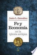 libro Fe Y Economia En La Iglesia Antigua