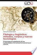 libro Filología Y Lingüística: Métodos, Corpus Y Nuevas Tecnologías