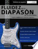 libro Fluidez En El Diapason De La Guitarra