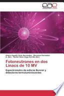 libro Fotoneutrones En Dos Linacs De 10 Mv