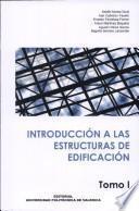libro Introducción A Las Estructuras De Edificación. Tomo I Y Tomo Ii