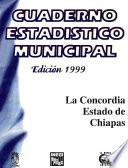 libro La Concordia Estado De Chiapas. Cuaderno Estadístico Municipal 1999