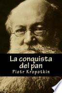 libro La Conquista Del Pan