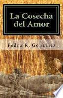 libro La Cosecha Del Amor