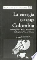 libro La Energía Que Apaga Colombia