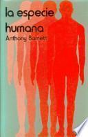 libro La Especie Humana