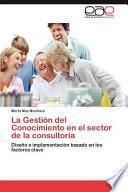 libro La Gestión Del Conocimiento En El Sector De La Consultorí