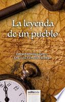 libro La Leyenda De Un Pueblo