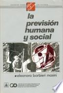 libro La Previsión Humana Y Social