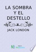libro La Sombra Y El Destello