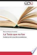 libro La Tesis Que No Fue