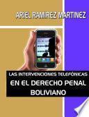 libro Las Intervenciones Telefonicas En El Derecho Penal Boliviano