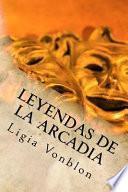 libro Leyendas De La Arcadia