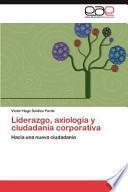 libro Liderazgo, Axiología Y Ciudadanía Corporativ