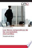libro Los Libros Corporativos De Las Sociedades Mercantiles