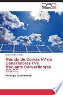 libro Medida De Curvas I-v De Generadores Fvs Mediante Convertidores Cc/cc