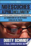 libro No Escuches A Phil Hellmuth