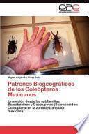 libro Patrones Biogeográficos De Los Coleópteros Mexicanos