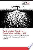 libro Periodistas Taurinos Españoles Del Siglo Xix
